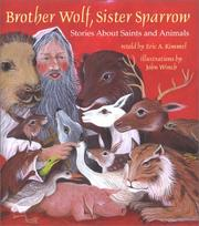 Cover of: Brother Wolf, Sister Sparrow | Eric A. Kimmel