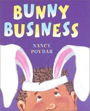 Cover of: Bunny business | Nancy Poydar