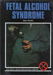 Cover of: Fetal alcohol syndrome by Amy Nevitt
