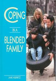 Cover of: Coping in a blended family by Jane Hurwitz