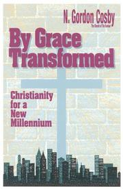 Cover of: By Grace Transformed | N Gordon Cosby