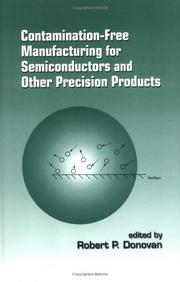 Cover of: Contamination-Free Manufacturing for Semiconductors and Other Precision Products | Donovan