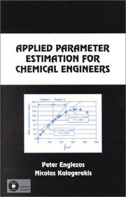 Cover of: Applied parameter estimation for chemical engineers | Peter Englezos