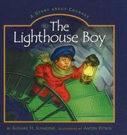 Cover of: The Lighthouse Boy by Richard Schneider, Schneider, Dick