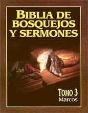 Cover of: Biblia de bosquejos y sermones: Marcos: Preacher's Outline and Sermon Bible | Anonimo