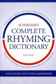 Cover of: Schirmer's complete rhyming dictionary | Paul Zollo