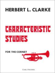 Cover of: Characteristic Studies for the Cornet by Herbert Clark