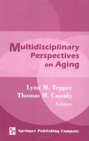 Cover of: Multidisciplinary perspectives on aging | Lynn M. Tepper, Thomas M. Cassidy
