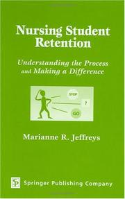 Cover of: Nursing Student Retention | Marianne R. Jeffreys