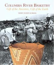 Cover of: Columbia River basketry by Mary Dodds Schlick