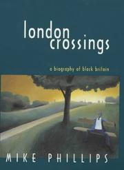 Cover of: London crossings | Phillips, Mike