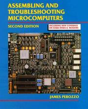 Cover of: Assembling and Troubleshooting Microcomputers | James Perozzo