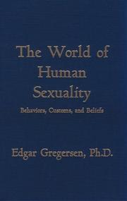 Cover of: The world of human sexuality by Edgar Gregersen