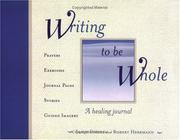 Cover of: Writing to Be Whole by Eddie Ensley