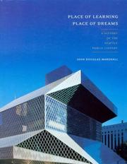 Cover of: Place of learning, place of dreams | John Douglas Marshall