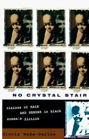 Cover of: No Crystal Stair by Gloria Wade-Gayles