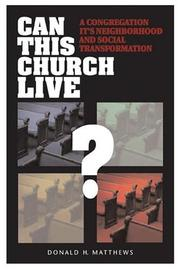 Cover of: Can this church live? | Donald Henry Matthews