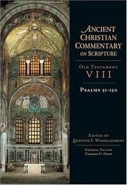 Cover of: Psalms 51-150 (Ancient Christian Commentary on Scripture) | Quentin F. Wesselschmidt