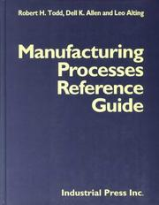 Cover of: Manufacturing processes reference guide by Robert H. Todd