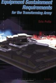 Cover of: Equipment Sustainment Requirements for the Transforming Army by Eric Peltz