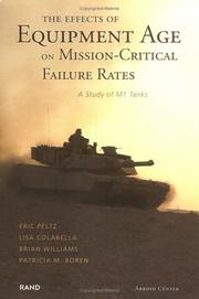 Cover of: The Effects of Equipment  Age on Mission Critical Failure Rates by Eric Peltz