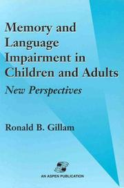 Cover of: Memory and Language Impairment in Children and Adults by Ronald B. Gillam