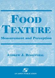 Cover of: Food texture by Andrew J. Rosenthal
