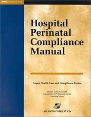 Cover of: Hospital Perinatal Compliance Manual by Aspen Law & Business (Firm)