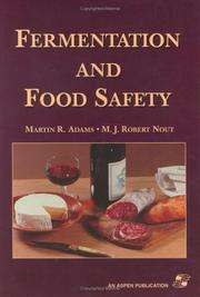 Cover of: Fermentation and Food Safety | Martin Adams