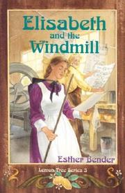 Cover of: Elisabeth and the windmill | Esther Bender