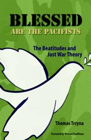 Cover of: Blessed Are the Pacifists | Thomas Trzyna
