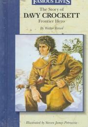 Cover of: The story of Davy Crockett by Walter Retan