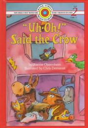 "Cover of: ""Uh-oh!"" said the crow by Joanne Oppenheim"