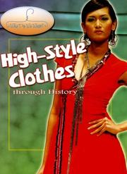 Cover of: High-style Clothes Through History (Why Do We Wear?) | Fiona MacDonald