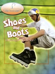 Cover of: Shoes And Boots Through History (Why Do We Wear?) | Fiona MacDonald