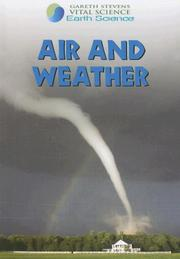 Cover of: Air and Weather (Gareth Stevens Vital Science: Earth Science) | Barbara Davis