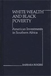 Cover of: White wealth and Black poverty | Rogers, Barbara