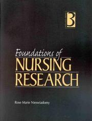 Cover of: Foundations of nursing research by Rose Marie Nieswiadomy