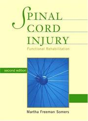 Cover of: Spinal cord injury | Martha Freeman Somers