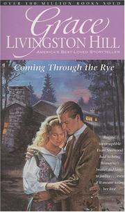 Cover of: Coming through the rye | Grace Livingston Hill Lutz