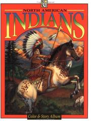 Cover of: North American Indians (Troubador Color and Story Albu) | Frank Fox