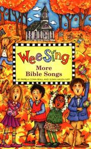Cover of: Wee Sing More Bible Songs book | Susan Hagen Nipp
