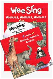 Cover of: Wee Sing Animals, Animals, Animals book and cd | Susan Hagen Nipp