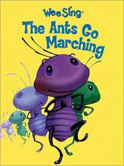 Cover of: Wee Sing The Ants Go Marching | Susan Hagen Nipp
