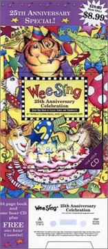 Cover of: Wee Sing 25th Anniversary Celebration book and cd by Susan Hagen Nipp