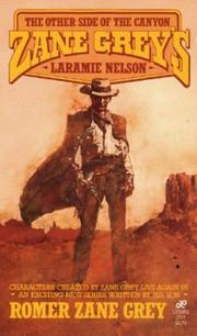 Cover of: Zane Grey's Laramie Nelson | Romer Grey