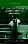 Cover of: Closing the Achievement Gap | Marvin H. Kosters