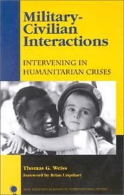 Cover of: Military-civilian interactions | Thomas George Weiss