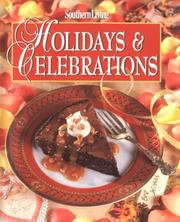 Cover of: Southern Living Holidays & Celebrations (Holiday Fun) | Southern Living