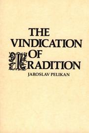 Cover of: The Vindication of Tradition | Jaroslav Jan Pelikan